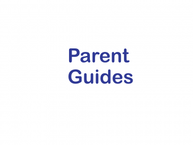 Parent Guides