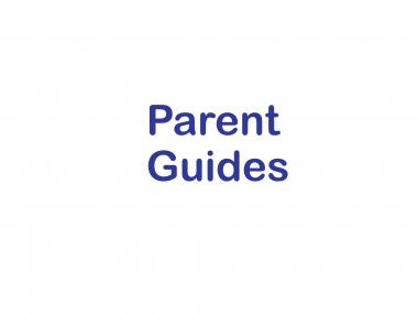 Parent Guides